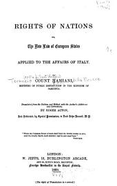 Rights of Nations, Or, The New Law of European States, Applied to the Affairs of Italy
