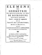 Elémens de géometrie de monseigneur le duc de Bourgogne