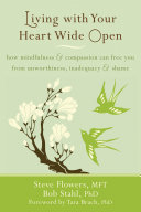 Living with Your Heart Wide Open
