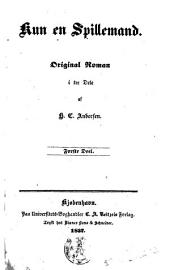 Kun en spillemand: Original roman i tre dele, Del 1