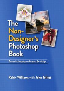 The Non Designer s Photoshop Book Book
