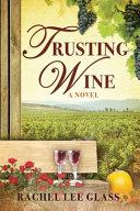 Trusting Wine
