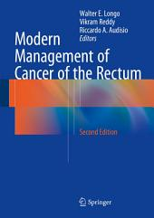 Modern Management of Cancer of the Rectum: Edition 2