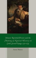 Johann Reinhold Forster and the Making of Natural History on Cook's Second Voyage, 1772–1775