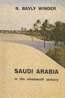 Saudi Arabia in the Nineteenth Century