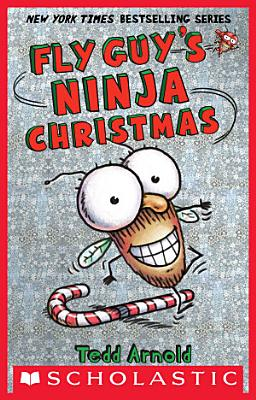 Fly Guy s Ninja Christmas  Fly Guy  16