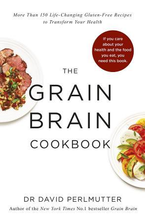 Grain Brain Cookbook PDF