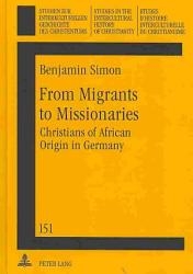 From Migrants To Missionaries Book PDF