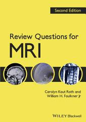 Review Questions for MRI: Edition 2