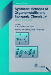 Synthetic Methods of Organometallic and Inorganic Chemistry, Volume 4, 1997: Volume 4: Sulfur, Selenium and Tellurium