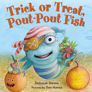 Trick or Treat  Pout Pout Fish