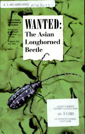 Wanted, the Asian longhorned beetle