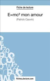 E=mc2 mon amour: Analyse complète de l'œuvre
