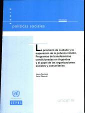 La provisión de cuidado y la superación de la pobreza infantil: programas de transferencias condicionadas en Argentina y el papel de las organizaciones sociales y comunitarias