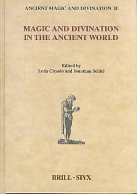 Magic and Divination in the Ancient World