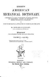 Knight's American Mechanical Dictionary: Volume 2