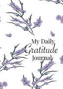 My Daily Gratitude Journal