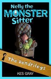 Nelly the Monster Sitter 12: The Dendrilegs