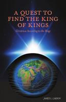 A Quest to Find the King of Kings PDF