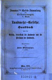 Landwehr-Gesetze. Handbuch über die Gesetze, betreffend die Landwehr und die Personen der Landwehr: Band 5