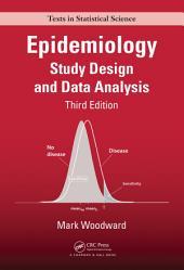Epidemiology: Study Design and Data Analysis, Third Edition, Edition 3
