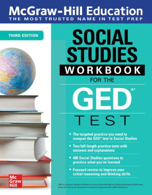 McGraw Hill Education Social Studies Workbook for the GED Test  Third Edition PDF