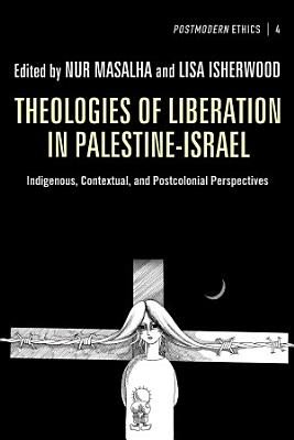 Theologies of Liberation in Palestine-Israel
