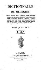 Dictionnaire de médecine: Volume15