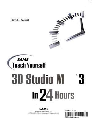 Sams Teach Yourself 3D Studio Max 3 in 24 Hours PDF