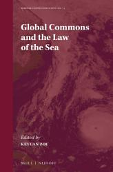 Global Commons And The Law Of The Sea Book PDF