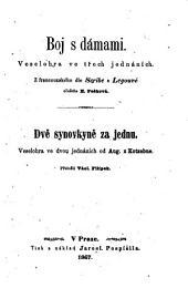 Dve synovkyne za jednu. Veselohra ve 2 jedn. (Zwei En-kelinnen für eine, uebers. von Vacl. Filipek.): Svazek 71