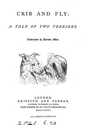 Crib and Fly  a tale of two terriers PDF