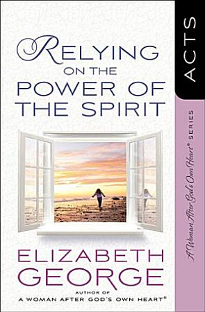 Relying on the Power of the Spirit PDF