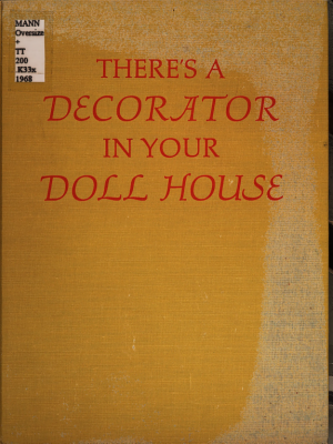 There s a Decorator in Your Doll House