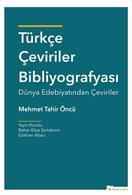 T  rk  e   eviriler Bibliyografyas   D  nya Edebiyat  ndan   eviriler PDF