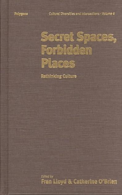 Secret Spaces, Forbidden Places
