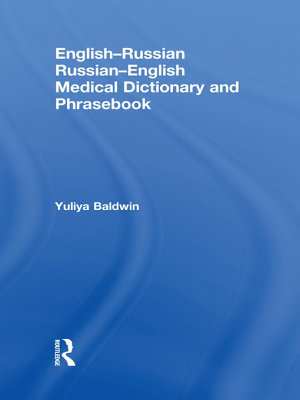 English Russian Russian English Medical Dictionary and Phrasebook