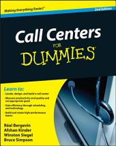 Call Centers For Dummies: Edition 2