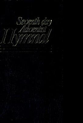 The Seventh day Adventist Hymnal