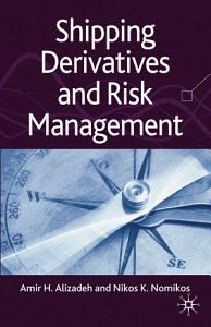 Shipping Derivatives and Risk Management PDF