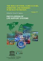 The Role of Food  Agriculture  Forestry and Fisheries in Human Nutrition   Volume IV PDF