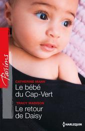 Le bébé du Cap-Vert - Le retour de Daisy