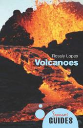 Volcanoes: A Beginner's Guide
