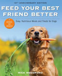 Feed Your Best Friend Better  Revised Edition