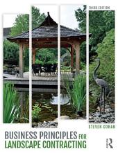 Business Principles for Landscape Contracting: Edition 3