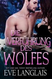 Die Verführung des Wolfes