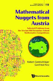 Mathematical Nuggets From Austria: Selected Problems From The Styrian Mid-secondary School Mathematics Competitions