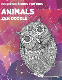 Zen Doodle Coloring Books for Kids - Animals