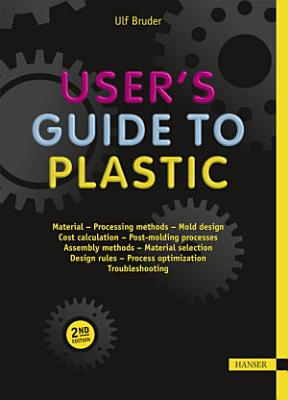 User's Guide to Plastic