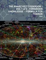 THE ANARCHIST COOKBOOK - VOL 1 of 2 - FORBIDDEN KNOWLEDGE - FORMULA FOR TERROR